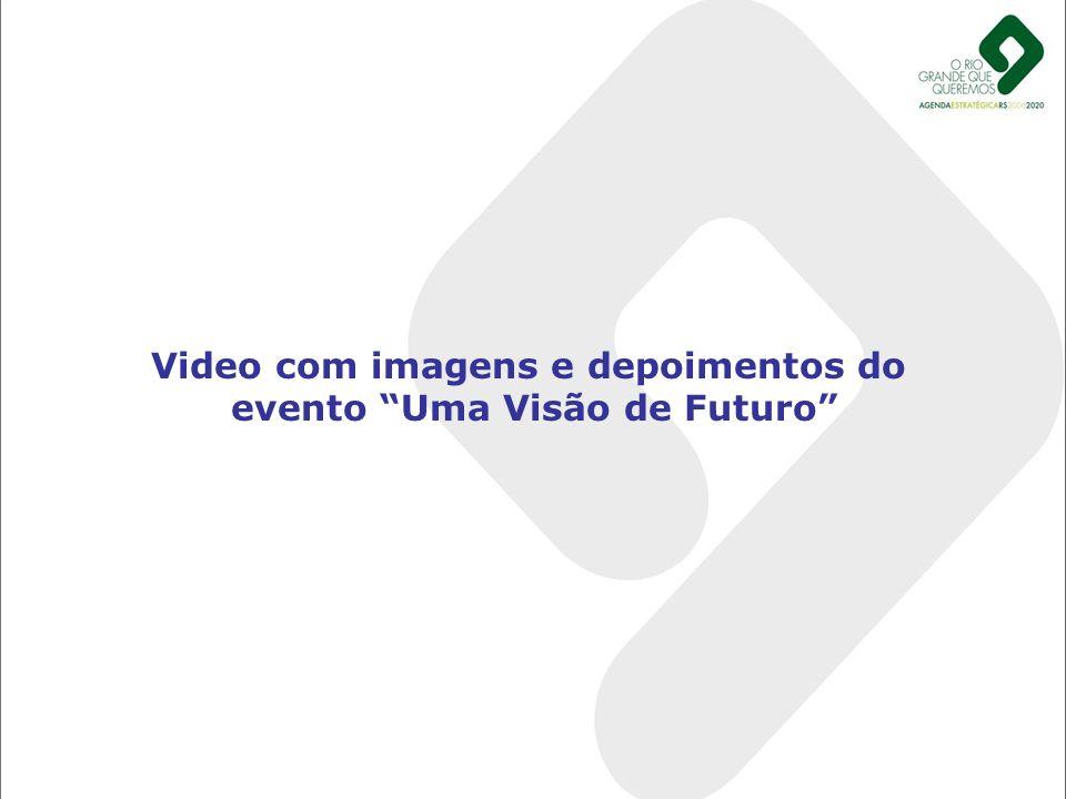 Video com imagens e depoimentos do evento Uma Visão de Futuro
