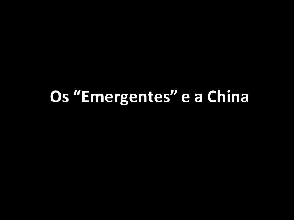 Os Emergentes e a China