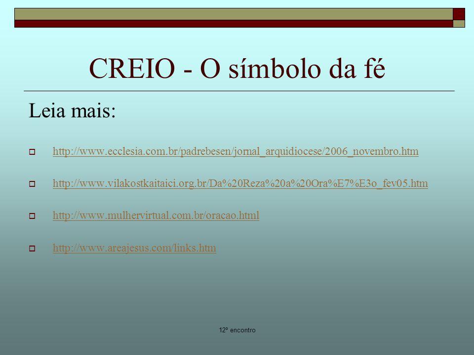 CREIO - O símbolo da fé Leia mais: