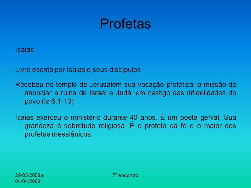 Profetas Isaias Livro escrito por Isaias e seus discípulos.