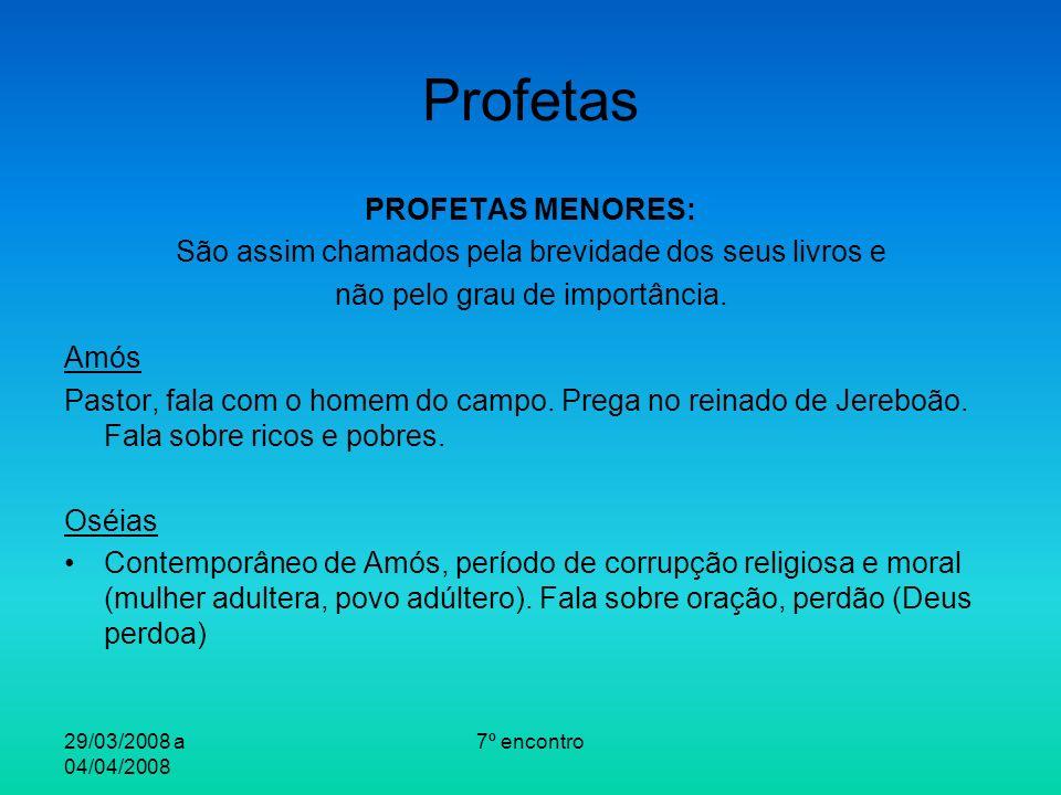 Profetas PROFETAS MENORES: