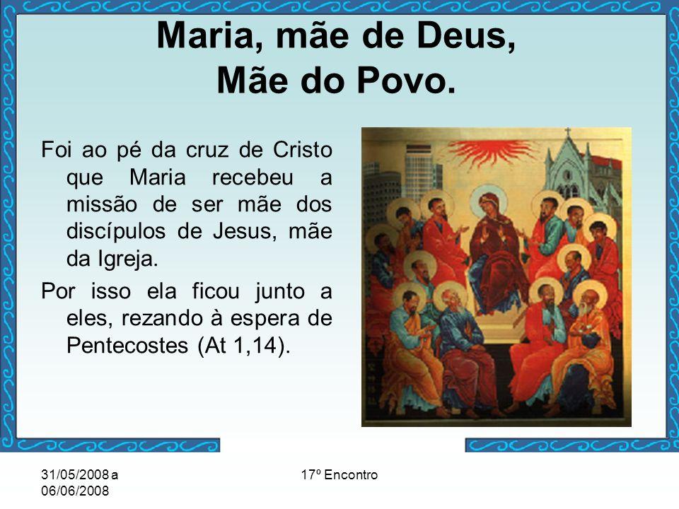 Maria, mãe de Deus, Mãe do Povo.