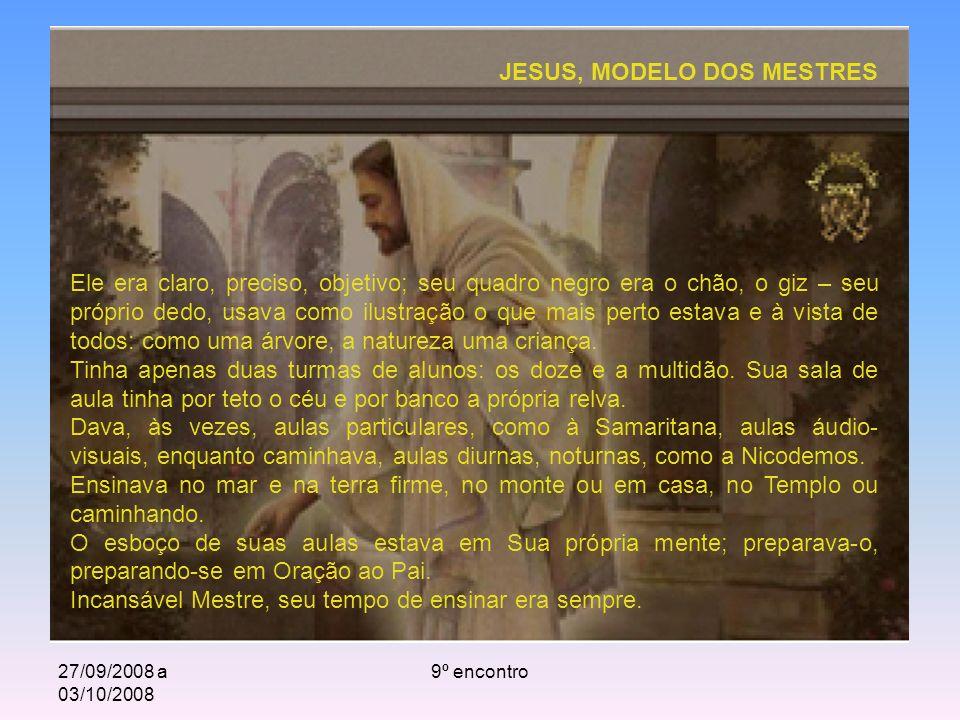 JESUS, MODELO DOS MESTRES