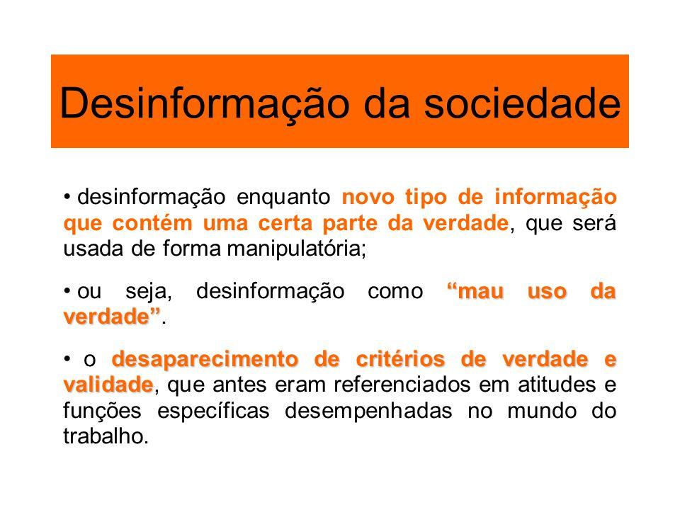 Desinformação da sociedade