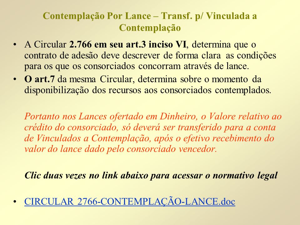 Contemplação Por Lance – Transf. p/ Vinculada a Contemplação