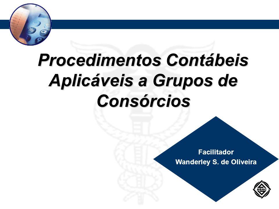 Procedimentos Contábeis Aplicáveis a Grupos de Consórcios