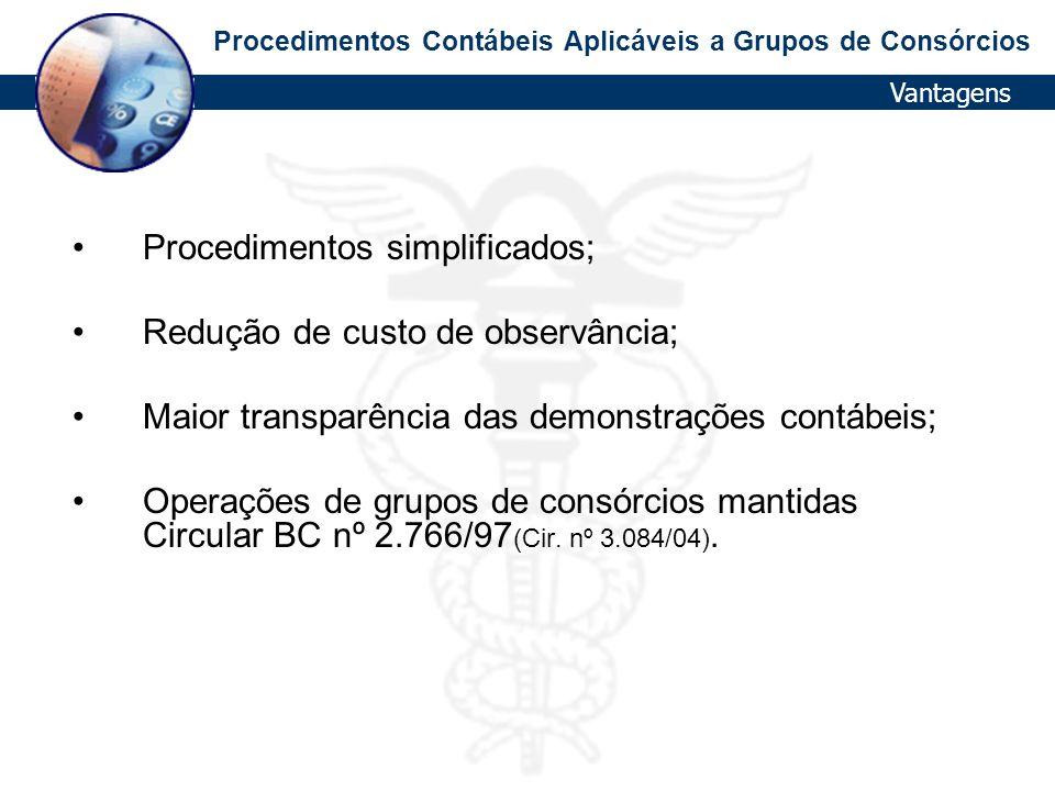 Procedimentos simplificados; Redução de custo de observância;