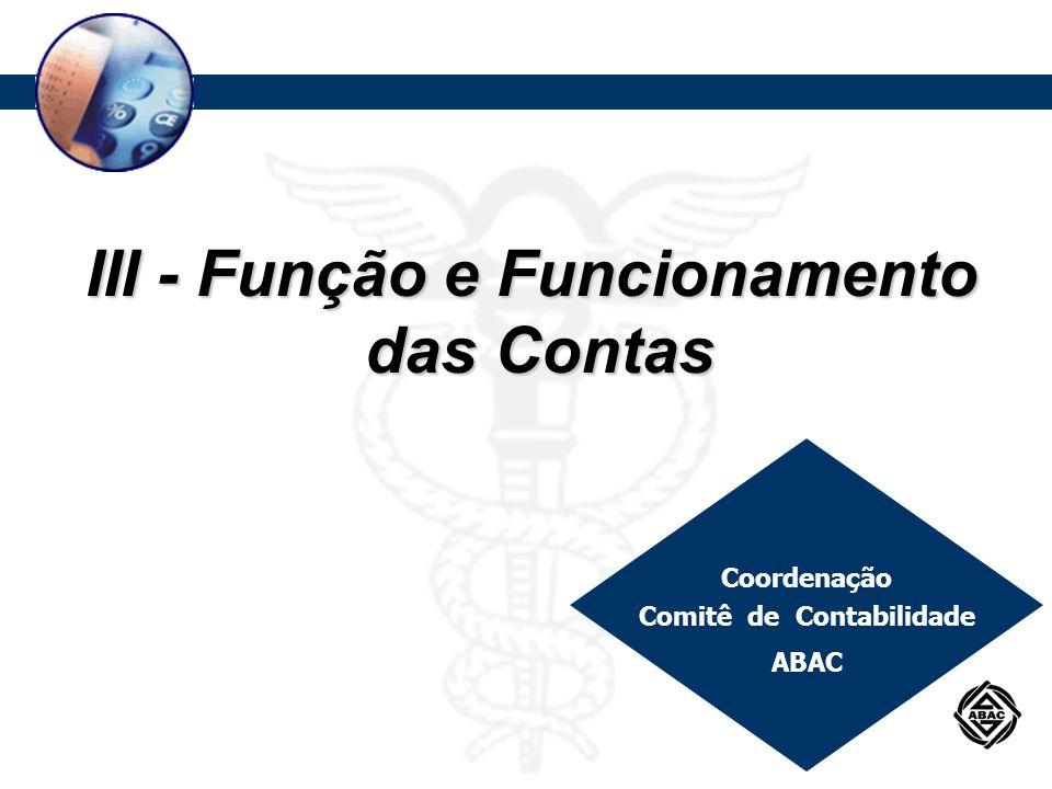 III - Função e Funcionamento Comitê de Contabilidade