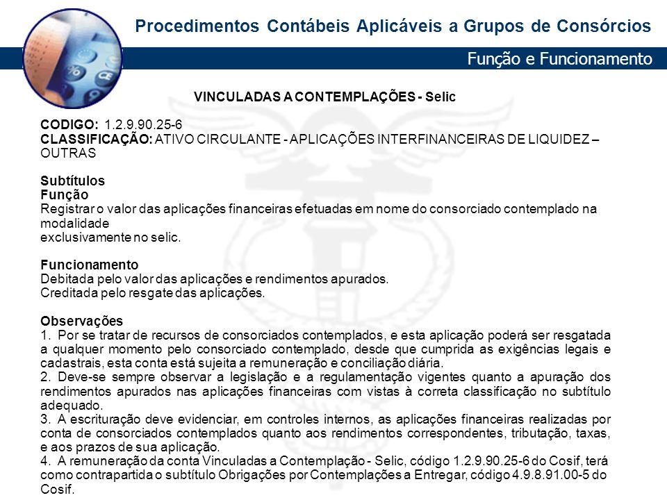 VINCULADAS A CONTEMPLAÇÕES - Selic