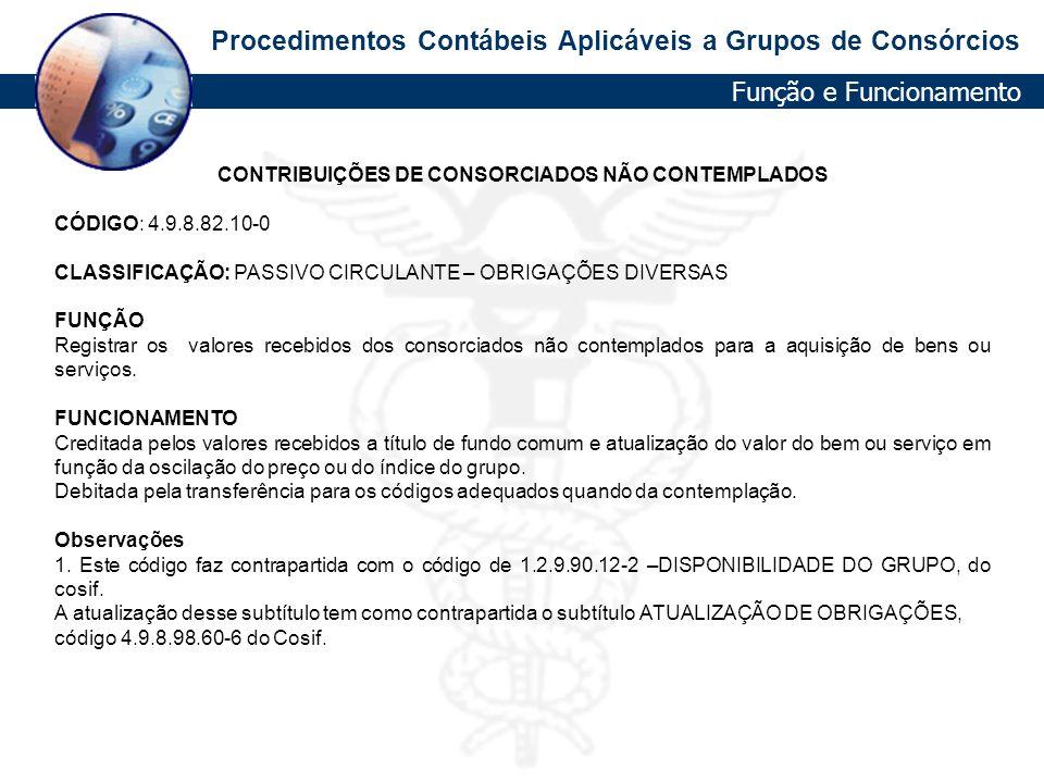 CONTRIBUIÇÕES DE CONSORCIADOS NÃO CONTEMPLADOS