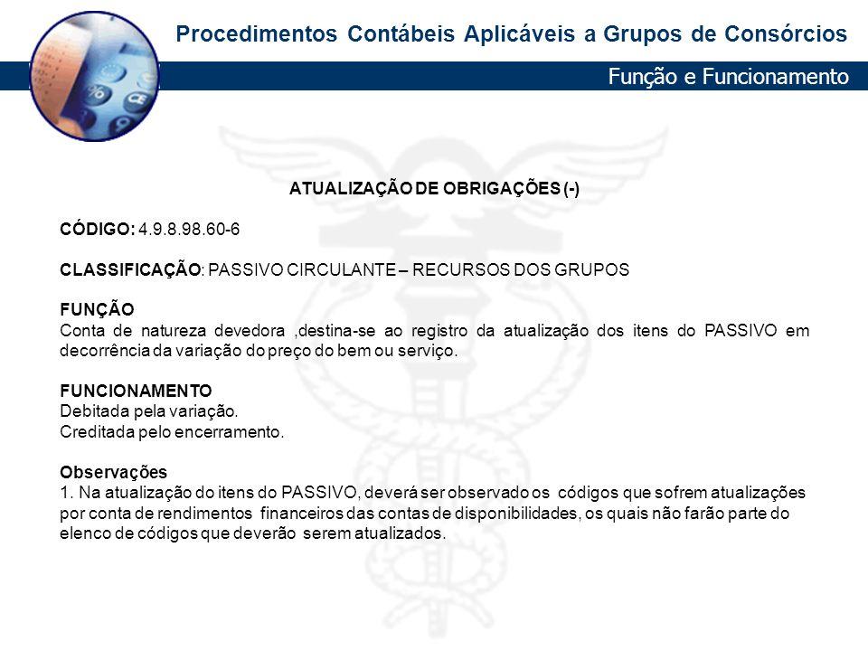 ATUALIZAÇÃO DE OBRIGAÇÕES (-)