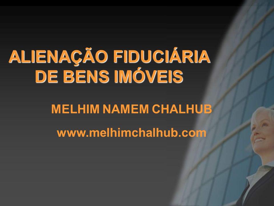 ALIENAÇÃO FIDUCIÁRIA DE BENS IMÓVEIS