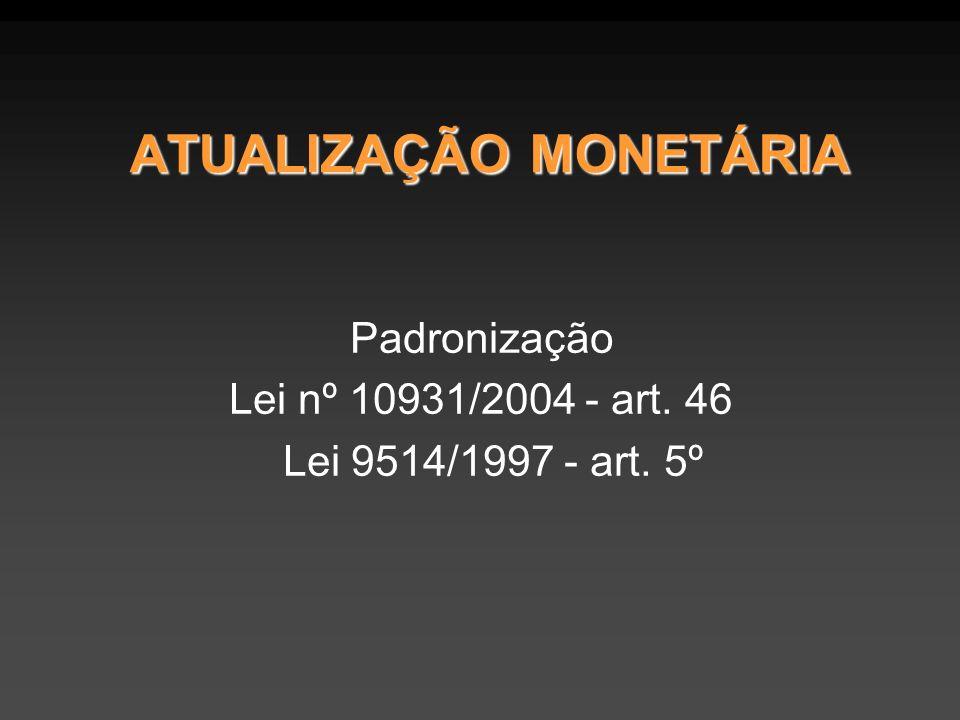 ATUALIZAÇÃO MONETÁRIA