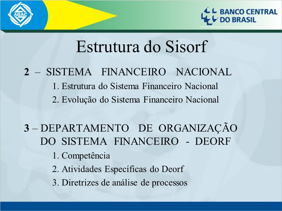 Estrutura do Sisorf 2 – SISTEMA FINANCEIRO NACIONAL