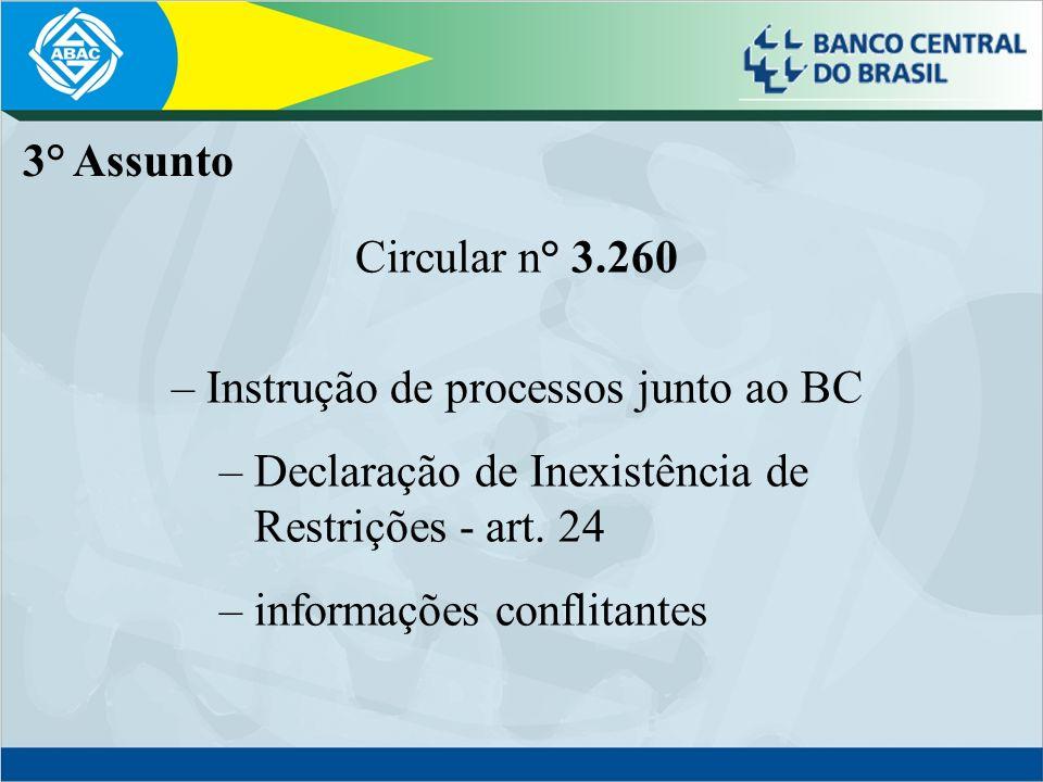 – Instrução de processos junto ao BC