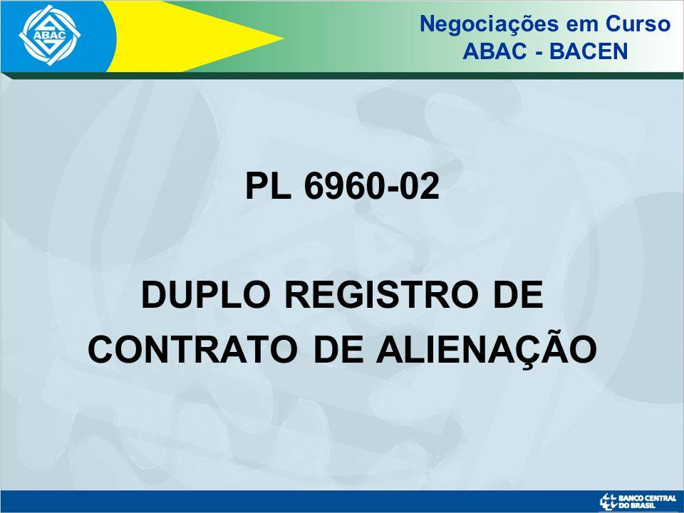 PL 6960-02 DUPLO REGISTRO DE CONTRATO DE ALIENAÇÃO