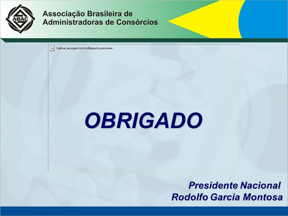 OBRIGADO Presidente Nacional Rodolfo Garcia Montosa