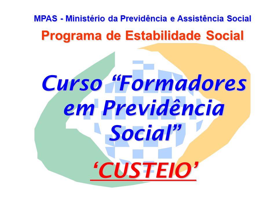 Curso Formadores em Previdência Social 'CUSTEIO'