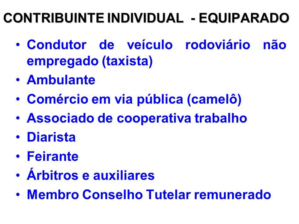 CONTRIBUINTE INDIVIDUAL - EQUIPARADO