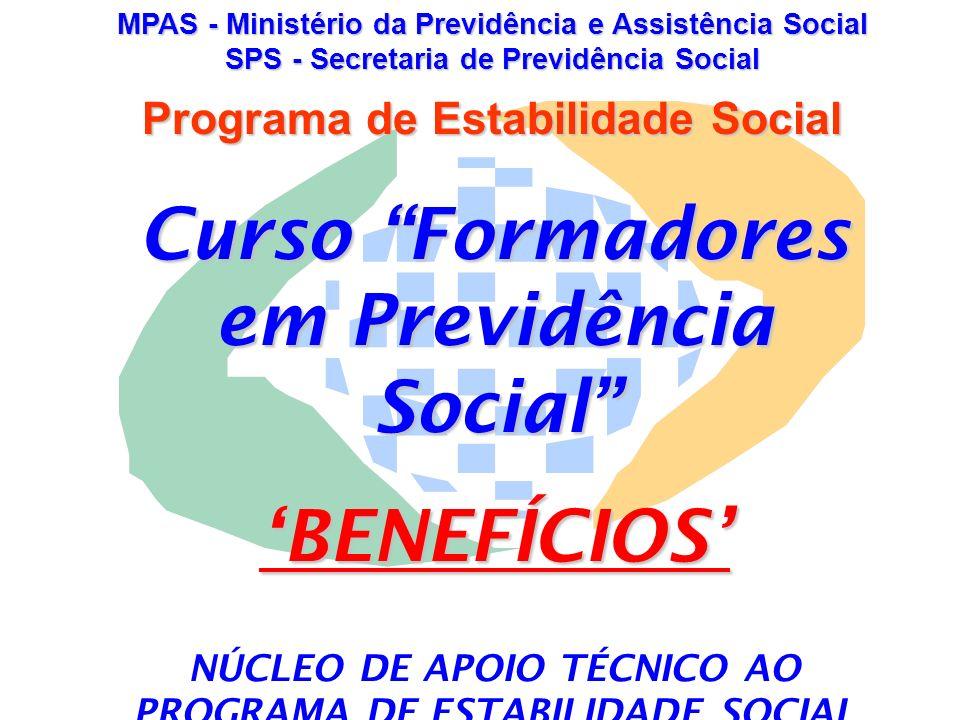 Curso Formadores em Previdência Social 'BENEFÍCIOS'