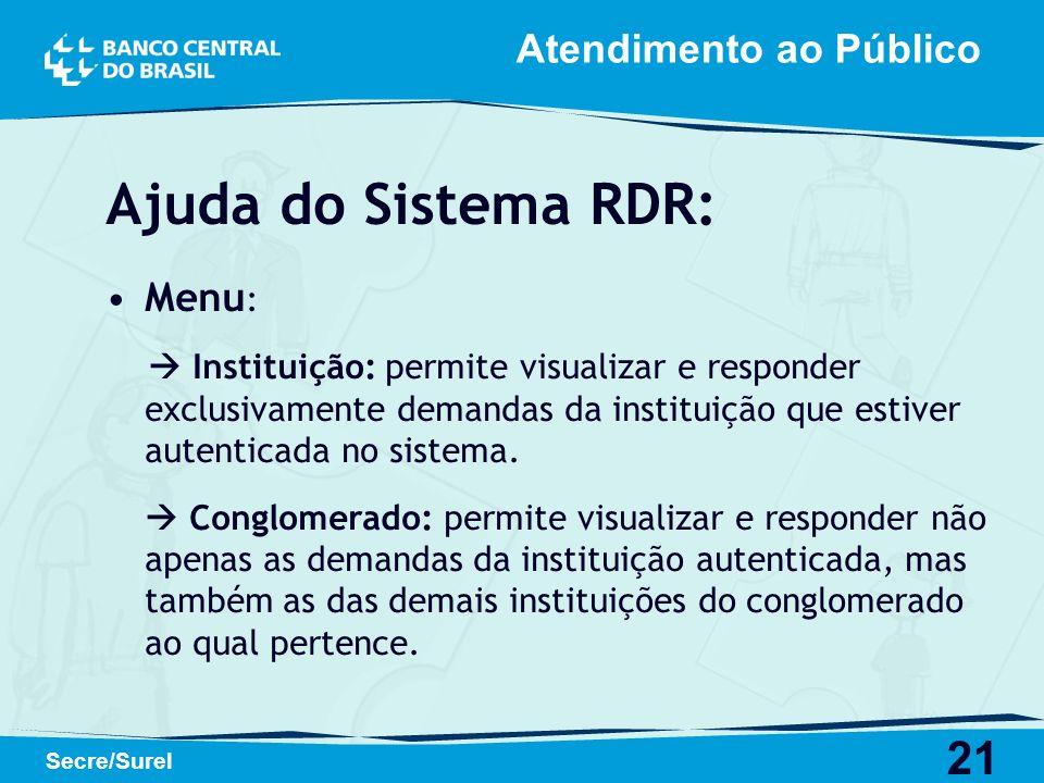 Ajuda do Sistema RDR: Atendimento ao Público Menu: