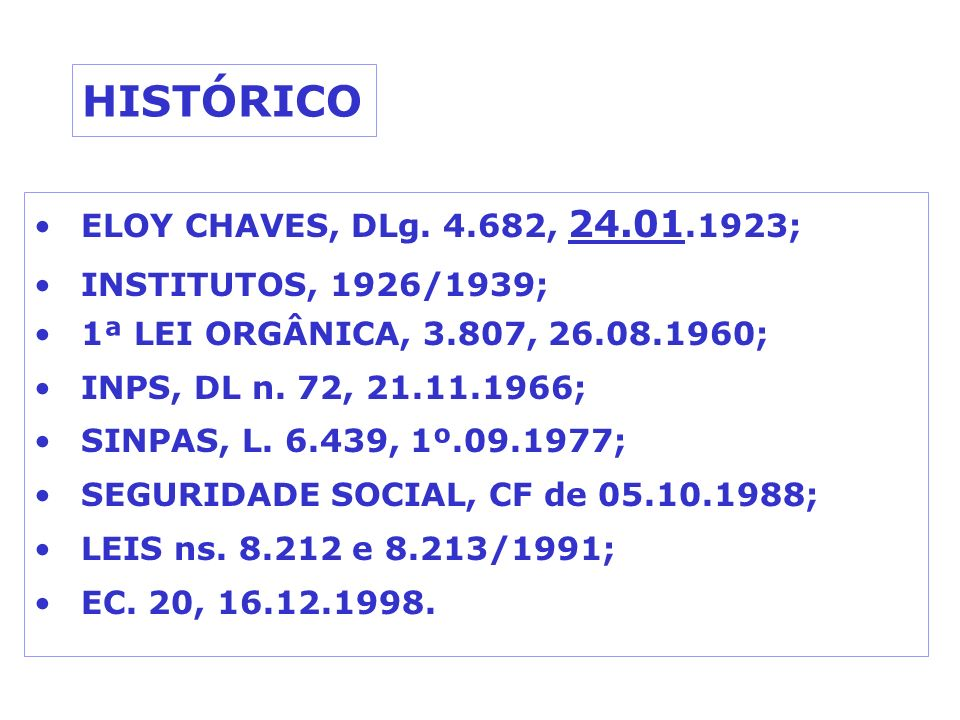 HISTÓRICO ELOY CHAVES, DLg. 4.682, 24.01.1923; INSTITUTOS, 1926/1939;