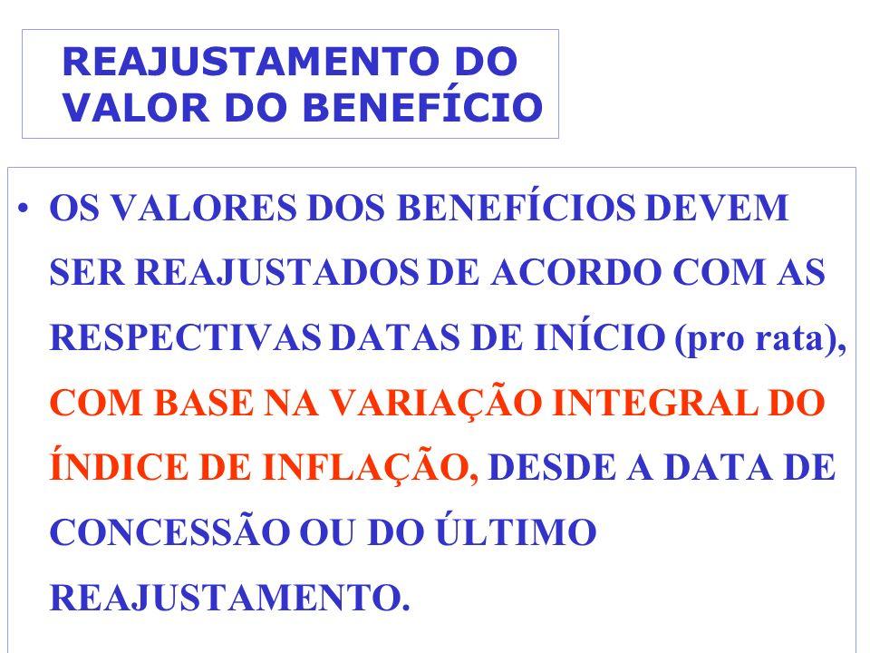 REAJUSTAMENTO DO VALOR DO BENEFÍCIO