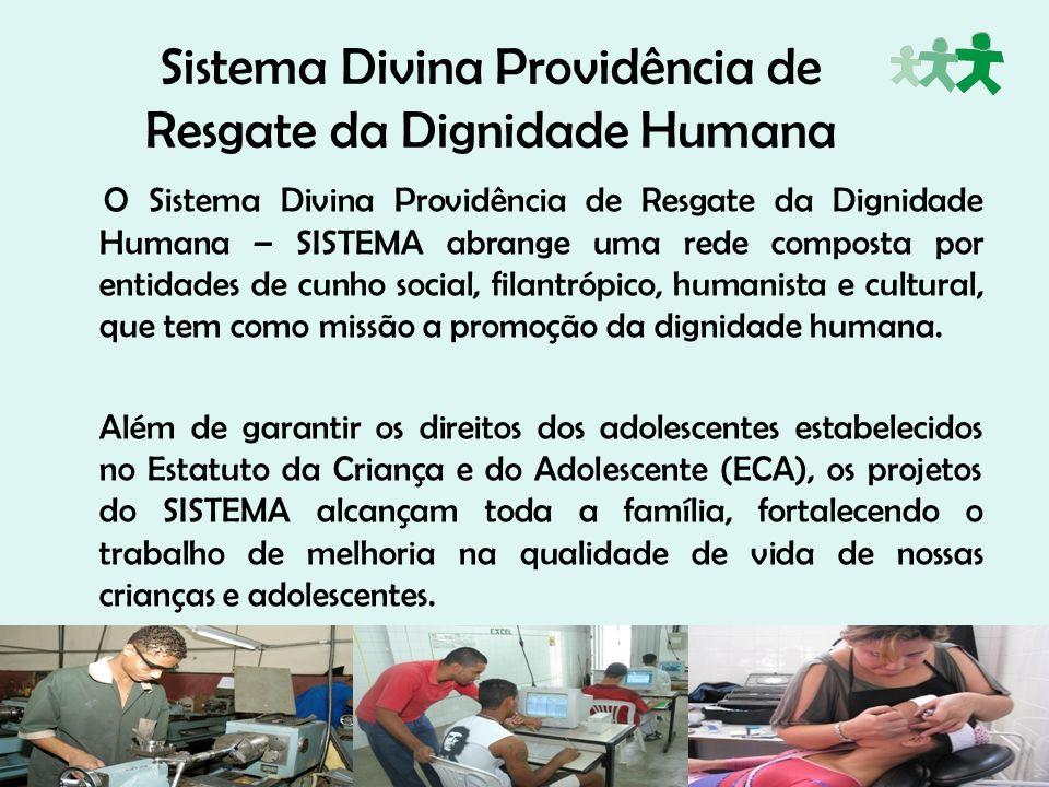 Sistema Divina Providência de Resgate da Dignidade Humana