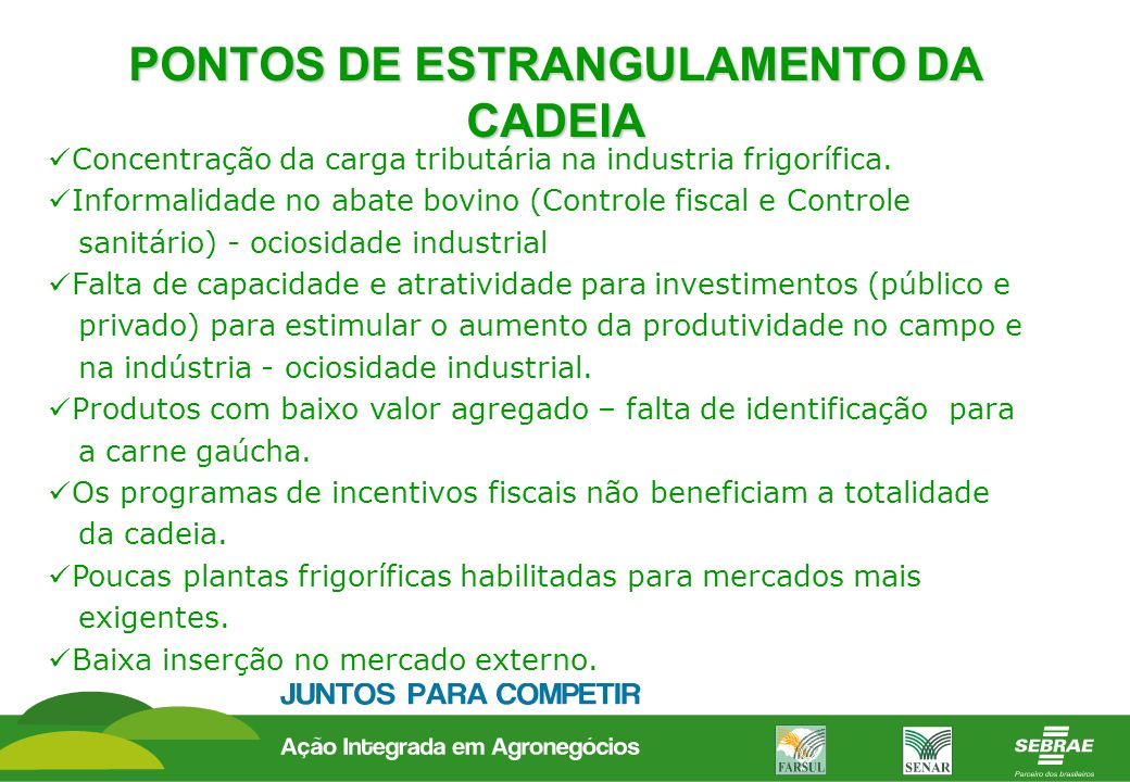 PONTOS DE ESTRANGULAMENTO DA CADEIA