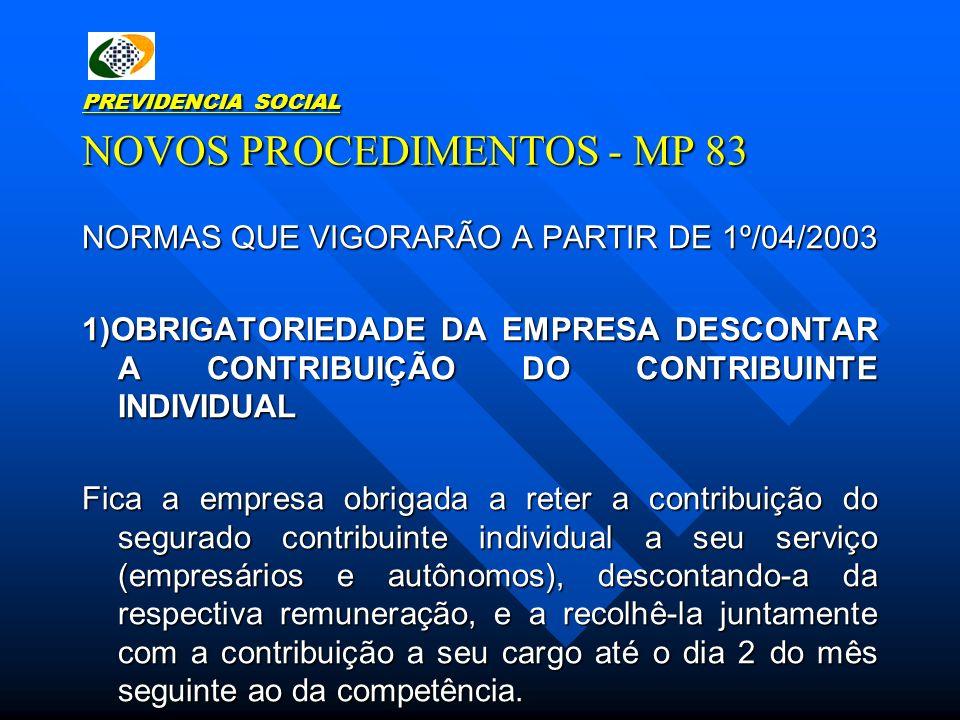 PREVIDENCIA SOCIAL NOVOS PROCEDIMENTOS - MP 83