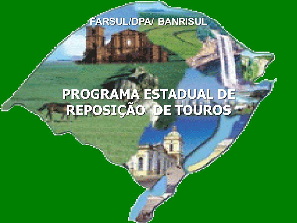 PROGRAMA ESTADUAL DE REPOSIÇÃO DE TOUROS