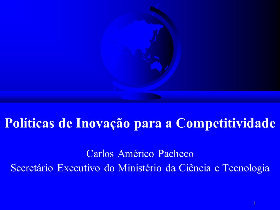 Políticas de Inovação para a Competitividade