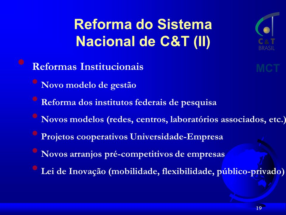 Reforma do Sistema Nacional de C&T (II)
