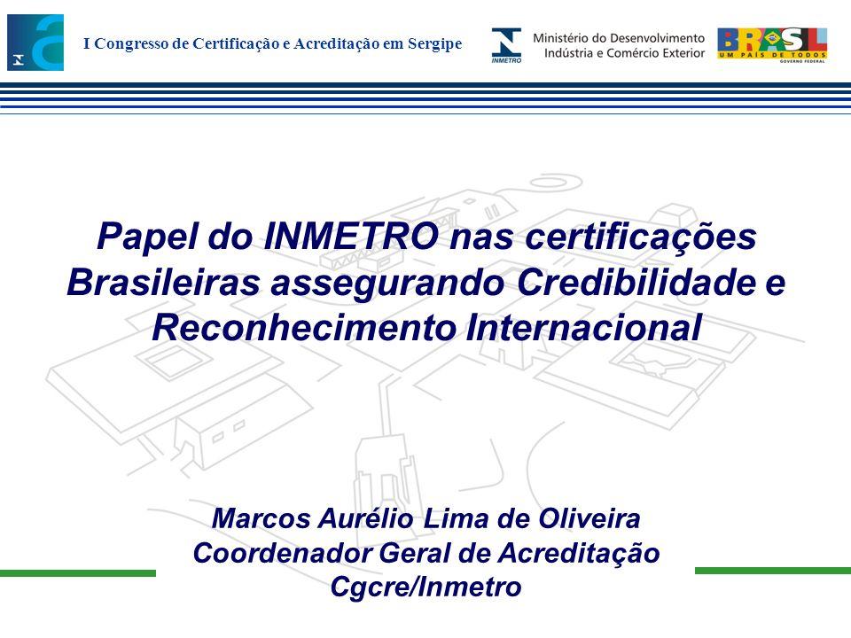Marcos Aurélio Lima de Oliveira Coordenador Geral de Acreditação