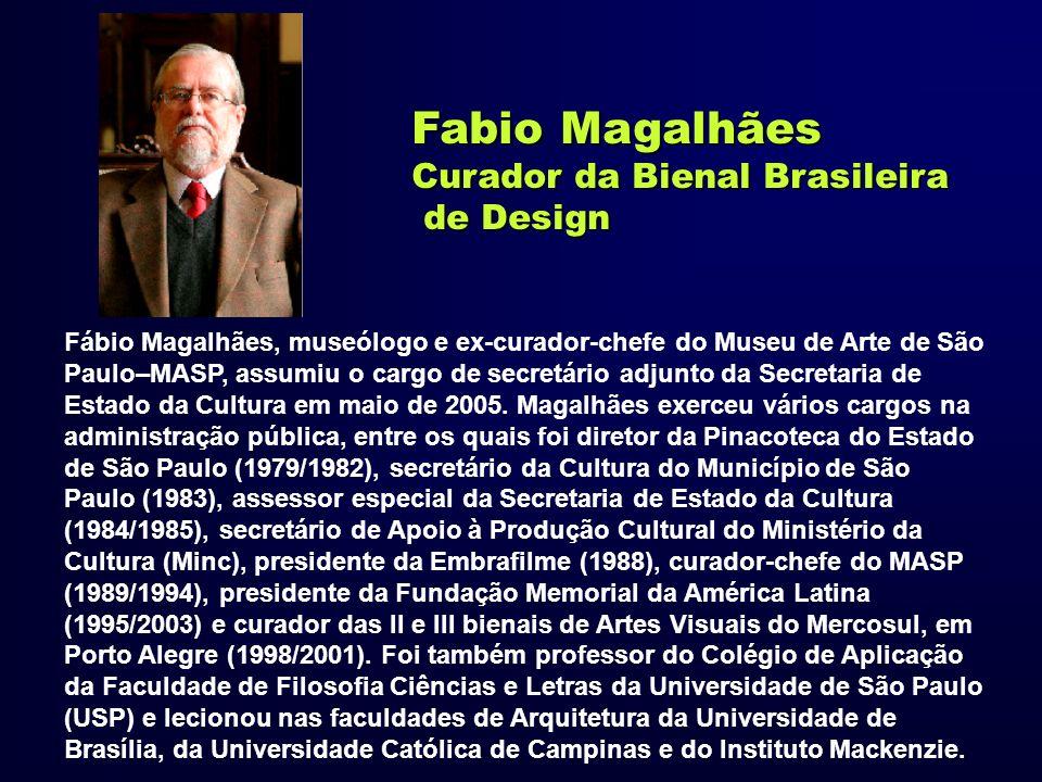 Fabio Magalhães Curador da Bienal Brasileira de Design