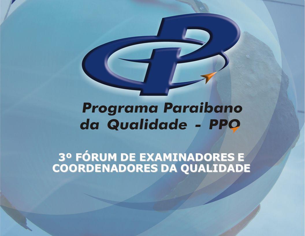 3º FÓRUM DE EXAMINADORES E COORDENADORES DA QUALIDADE