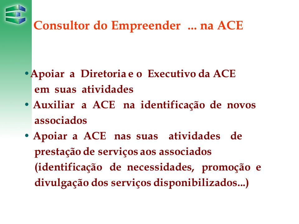 Consultor do Empreender ... na ACE