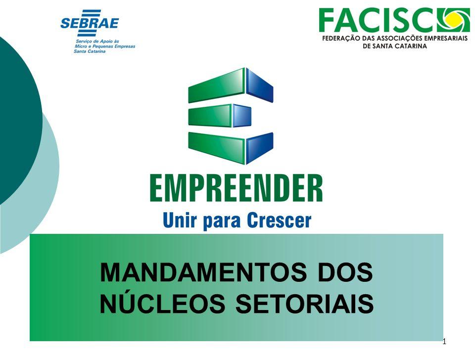 MANDAMENTOS DOS NÚCLEOS SETORIAIS