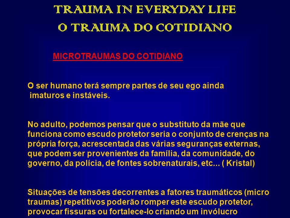 TRAUMA IN EVERYDAY LIFE