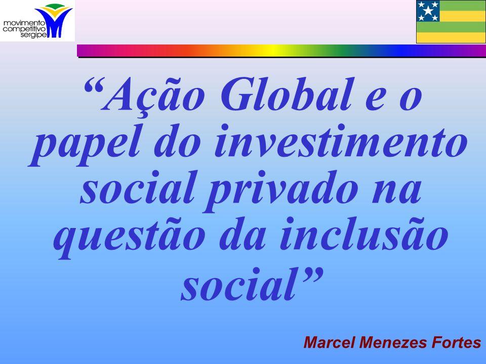 Ação Global e o papel do investimento social privado na questão da inclusão social
