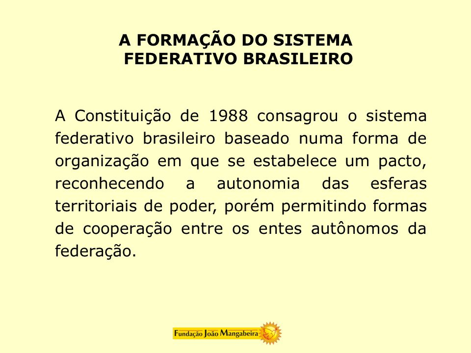 FEDERATIVO BRASILEIRO