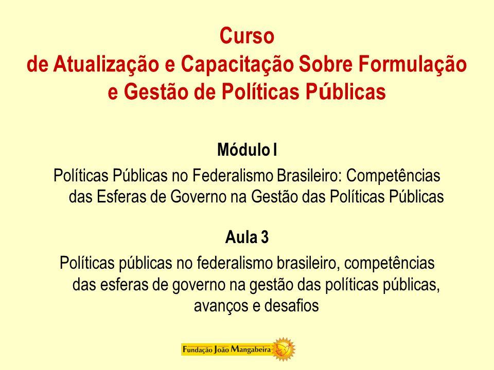 Curso de Atualização e Capacitação Sobre Formulação e Gestão de Políticas Públicas