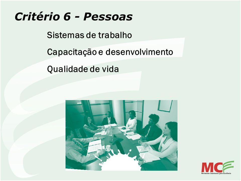 Critério 6 - Pessoas Sistemas de trabalho