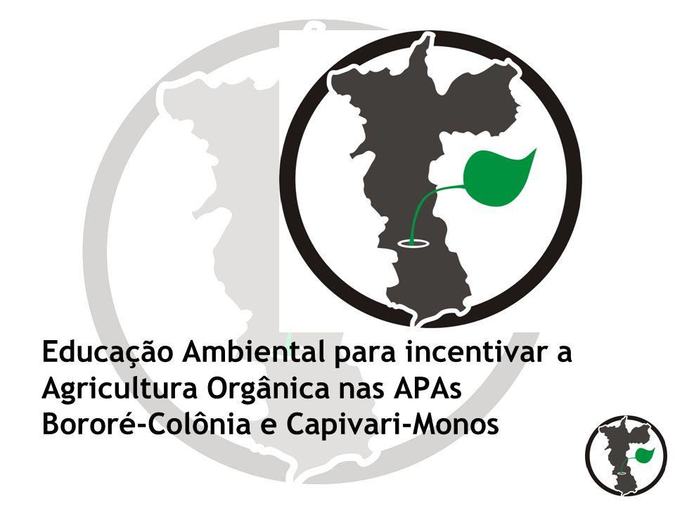 Educação Ambiental para incentivar a Agricultura Orgânica nas APAs Bororé-Colônia e Capivari-Monos