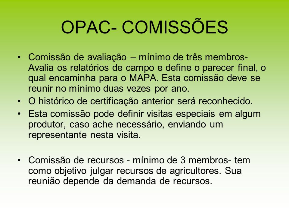 OPAC- COMISSÕES