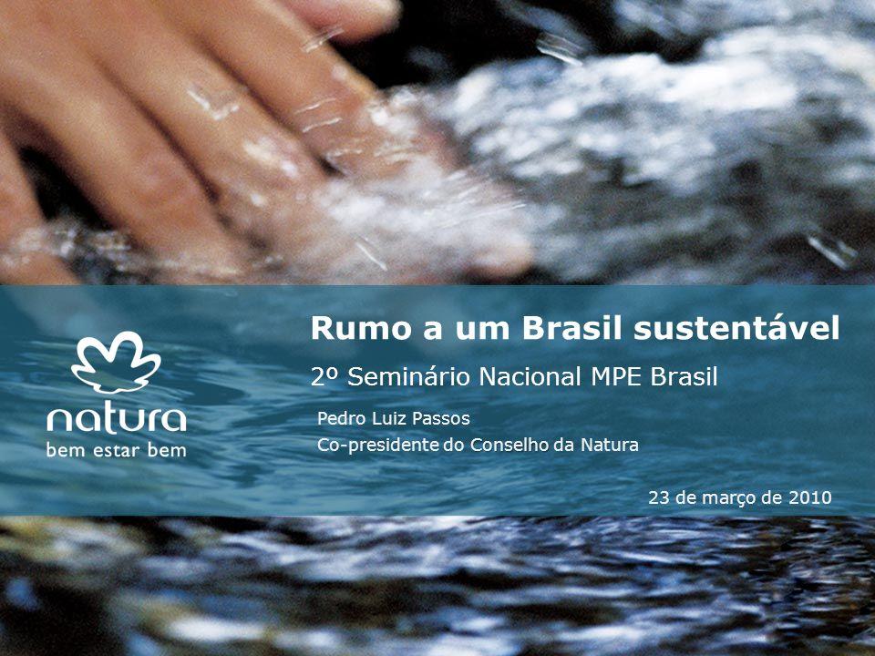 Rumo a um Brasil sustentável 2º Seminário Nacional MPE Brasil