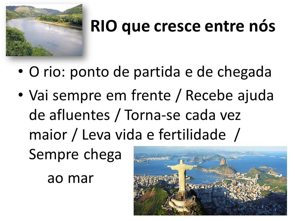RIO que cresce entre nós