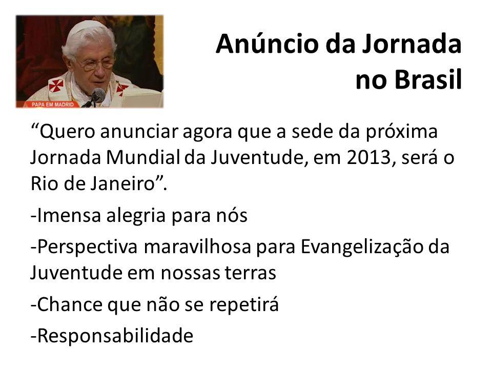 Anúncio da Jornada no Brasil