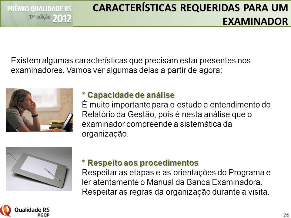 CARACTERÍSTICAS REQUERIDAS PARA UM EXAMINADOR