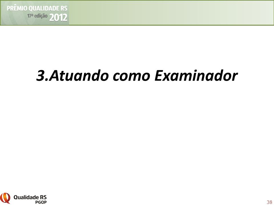 3.Atuando como Examinador